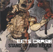 Let's Crash - Stand Up And Relax